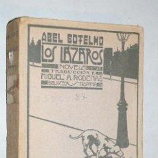 Libros antiguos: LOS LAZAROS. ABEL BOTELHO.. Lote 189327932
