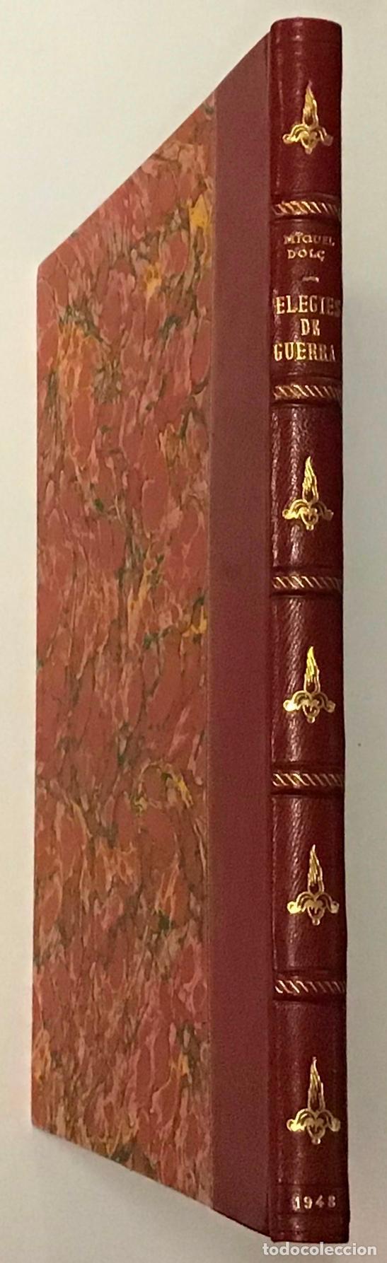 Libros antiguos: ELEGIES DE GUERRA. - DOLÇ, Miquel. [Miciano il·lustr.] - Foto 6 - 123182328