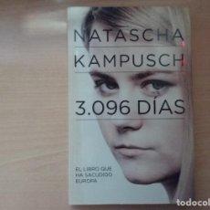 Libros antiguos: 3.096 DÍAS, EL LIBRO QUE SACUDIO EUROPA - NATASCHA KAMPUSCH (EDITORIAL AGUILAR). Lote 189357995