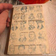 Libros antiguos: LIBRO VIDAS DE GRANDES HOMBRES 1933. Lote 189513626