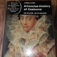 Libros antiguos: A CONCISE HISTORY OF COSTUME, DE JAMES LAVER. Lote 189552373