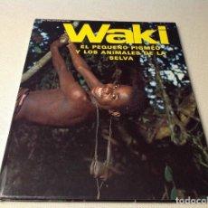 Libros antiguos: WAKI( EL PEQUEÑO PIGMEO ) . Lote 189596361