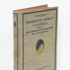 Libros antiguos: CARLOS PEREYRA.- HISTORIA DE AMÉRICA ESPAÑOLA, I: DESCUBRIMIENTO Y EXPLORACIÓN DEL NUEVO MUNDO. 1920. Lote 189635637