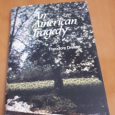 Libros antiguos: AN AMERICAN TRAGEDY – THEODOR DREISER . Lote 189724836