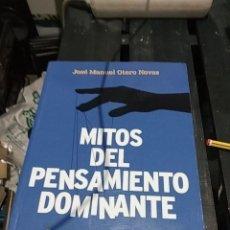 Libros antiguos: JOSE MANUEL OTERO NOVAS MITOS DEL PENSAMIENTO DOMINANTE. Lote 189751425