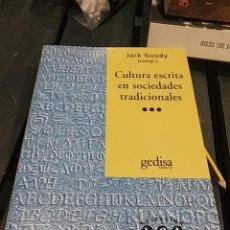 Libros antiguos: JACK GOODY CULTURA ESCRITA EN SOCIEDADES TRADICIONALES. Lote 189752501