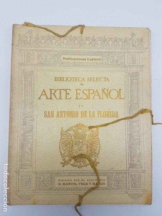 ARTE ESPAÑOL ( SAN ANTONIO DE LA FLORIDA ) LA PLANA ( 1924 ) LAMINAS (Libros Antiguos, Raros y Curiosos - Bellas artes, ocio y coleccionismo - Otros)