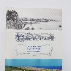 Livres anciens: CALELLA ( QUI T'HA VIST I QUI ET VEU ) MIR MORAGAS 2002. Lote 189759003