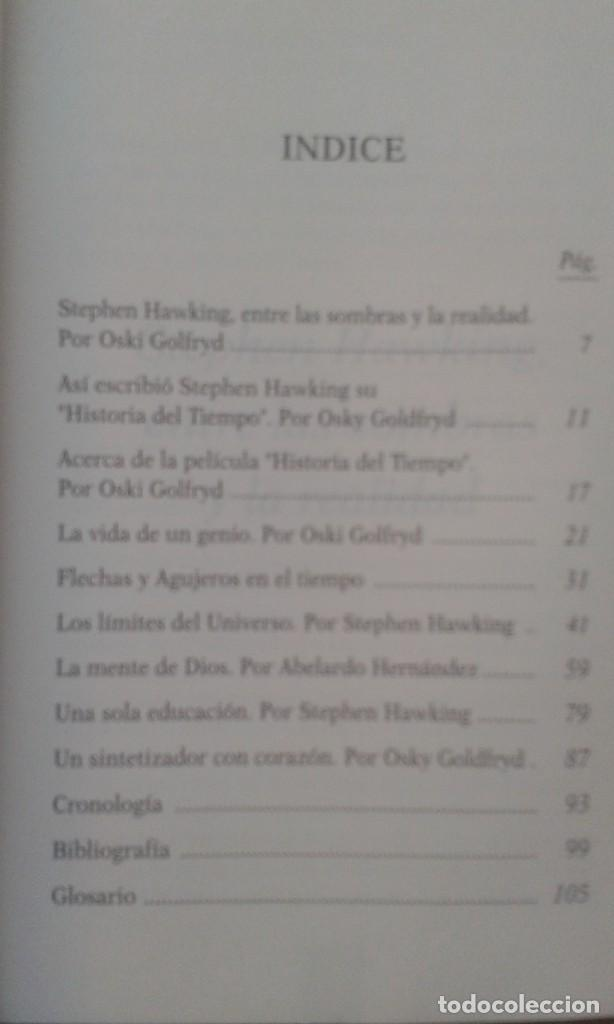 Libros antiguos: stephen hawking y su historia del tiempo. rl personaje, su teoria y su critica. Ed. Globus, 1995 - Foto 3 - 189774750