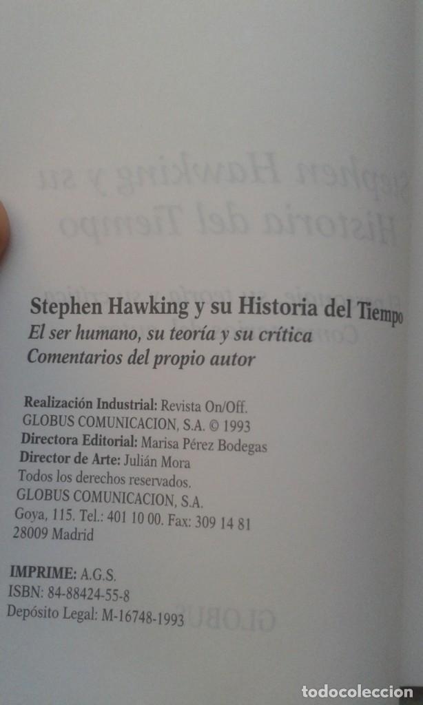 Libros antiguos: stephen hawking y su historia del tiempo. rl personaje, su teoria y su critica. Ed. Globus, 1995 - Foto 5 - 189774750
