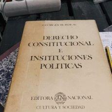 Libros antiguos: GEORGES BURDEAU DERECHO CONSTITUCIONAL E INSTITUCIONES POLITICAS. Lote 189777545