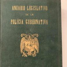 Livros antigos: ANUARIO LEGISLATIVO DE LA POLICIA GUBERNATIVA 1951. Lote 189806448