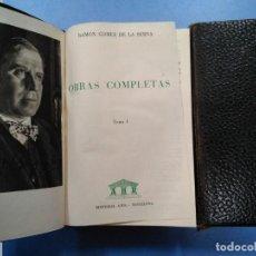 Libri antichi: OBRAS COMPLETAS RAMÓN GÓMEZ DE LA SERNA. TOMOS 1 Y 2. PRIMERA EDICIÓN 1956-1957. Lote 189825617