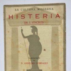 Libros antiguos: HISTERIA (J. VINCHON) MADRID, 1927 ¡ORIGINAL! 1ª EDICIÓN ¡COLECCIONISTA!. Lote 189826518