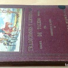 Libros antiguos: TRADICIONES Y LEYENDAS DE TOLEDO - MARGARITA DE MAYO - BIBLIOTECA MUDIAL. Lote 189917346