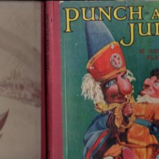 Libros antiguos: JESSIE POPE : PUNCH AND JUDY (RAINBOW, LONDON, C. 1920) TÍTERES - TITELLES - GUIGNOL. Lote 189982451
