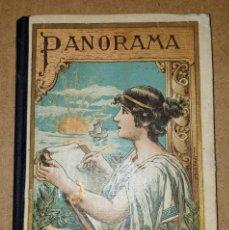 Livros antigos: PANORAMA, NUEVO LIBRO MANUSCRITO, NATURALEZA Y CIVILIZACION, ESCUELAS ESPAÑA AMERICA FILIPINAS 1922. Lote 189987096