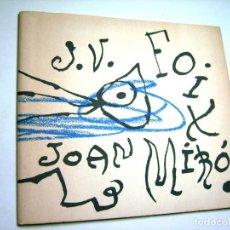 Libros antiguos: JOAN MIRÓ. J.V. FOIX. ÉS QUAN DORMO QUE HI VEIG CLAR, FILOGRAF. BARCELONA. 1975. Lote 190028041