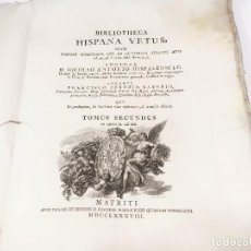 Libros antiguos: BIBLIOTHECA HISPANA VETUS - D. NICOLAO ANTONIO - TOMO II. 1788. Lote 190048101