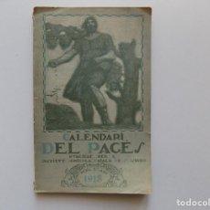 Libri antichi: LIBRERIA GHOTICA. CALENDARI DEL PAGÉS. INSTITUT CATALÀ AGRICOLA. 1918. ILUSTRADO.. Lote 190093188