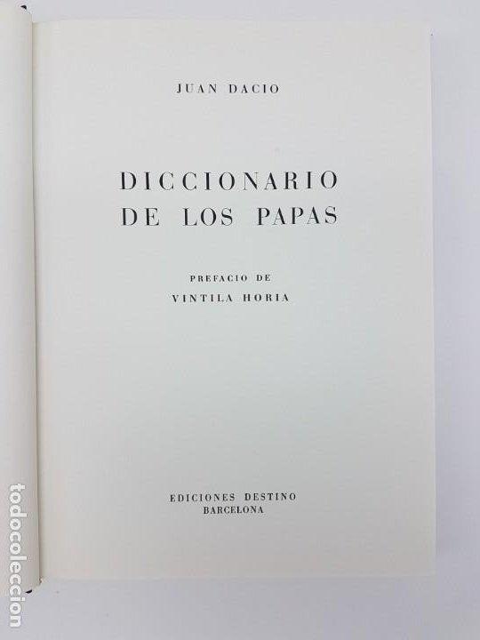 Libros antiguos: DICCIONÁRIO DE LOS PAPAS ( JUAN DACIO ) 1º EDICIÓN ( AÑO 1963 ) - Foto 3 - 190118371