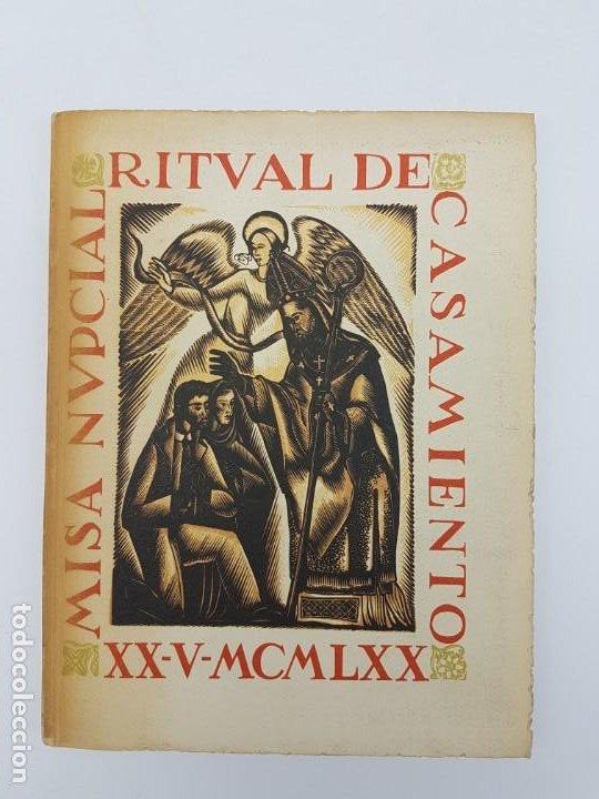 MISA NUPCIAL RITUAL CASAMIENTO ( RÚSTICA ) ENLACE CABARROCAS-ZAMORA 1970 (Libros Antiguos, Raros y Curiosos - Historia - Otros)