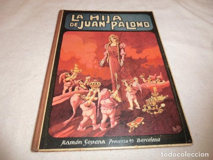 LA HIJA DE JUAN PALOMO. FEDERICO TRUJILLO . ED. SOPENA 1922, (Libros Antiguos, Raros y Curiosos - Literatura Infantil y Juvenil - Otros)