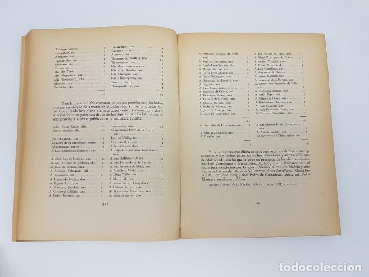 Libros antiguos: FUENTES PARA LA HISTÓRIA DEL TRABAJO EN NUEVA ESPAÑA ( TOMO VI ) 1606-1607-1616-1620-1621-1632 - Foto 7 - 190122385