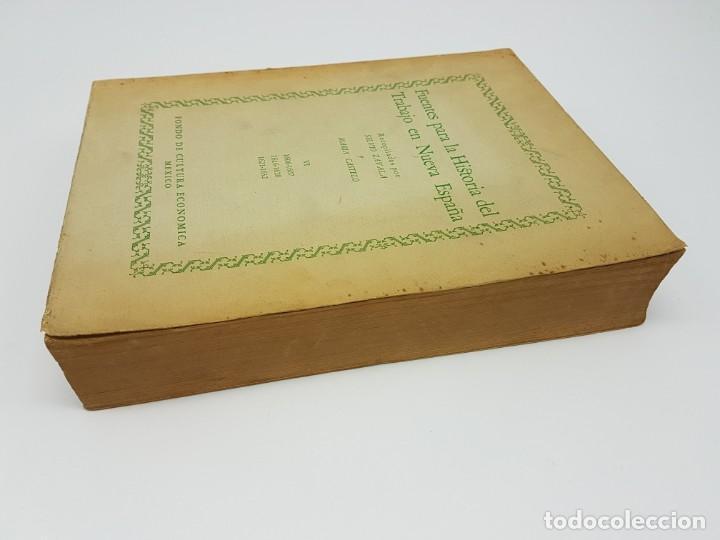 Libros antiguos: FUENTES PARA LA HISTÓRIA DEL TRABAJO EN NUEVA ESPAÑA ( TOMO VI ) 1606-1607-1616-1620-1621-1632 - Foto 11 - 190122385