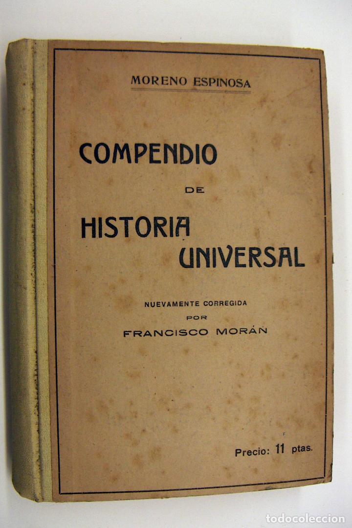 COMPENDIO DE LA HISTORIA UNIVERSAL MORENO ESPINOSA EDITORIAL ATLANTE BARCELONA (Libros Antiguos, Raros y Curiosos - Historia - Otros)