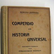 Libros antiguos: COMPENDIO DE LA HISTORIA UNIVERSAL MORENO ESPINOSA EDITORIAL ATLANTE BARCELONA. Lote 190123136
