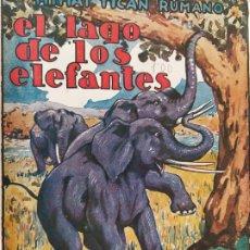 Libros antiguos: EL LAGO DE LOS ELEFANTES-MIHAI T. RUMANO-EDITORIAL LUX-AÑO 1928-LIBRO ILUSTRADO-VER FOTOS-(V-18.716). Lote 190293903