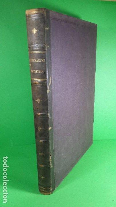 1.885 LA ILUSTRACIÓN ARTÍSTICA. (Libros Antiguos, Raros y Curiosos - Bellas artes, ocio y coleccionismo - Otros)