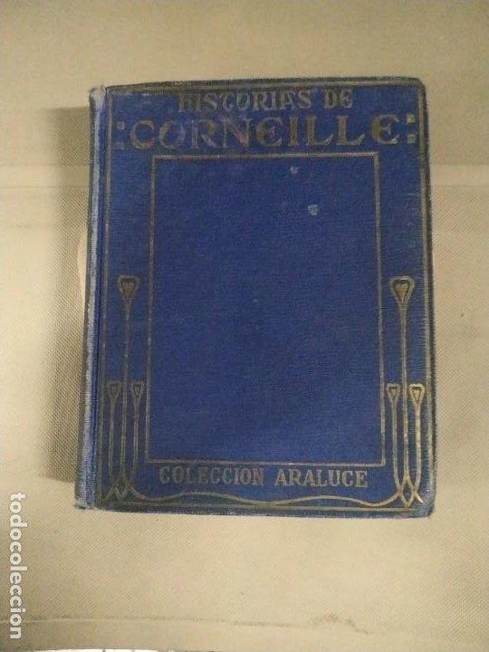HISTORIAS DE CORNEILLE - JOSÉ BAEZA. COLECCIÓN ARALUCE. 1927 (Libros Antiguos, Raros y Curiosos - Literatura Infantil y Juvenil - Otros)