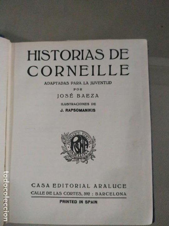 Libros antiguos: Historias de Corneille - José Baeza. Colección Araluce. 1927 - Foto 6 - 190315848