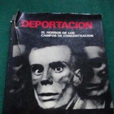 Libros antiguos: DEPORTACIÓN EL HORROR DE LOS CAMPOS . Lote 190321768