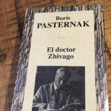 Libros antiguos: BORÍS PASTERNAK- EL DOCTOR ZHIVAGO - RBA EDITORES- PRECINTADO. Lote 190331900