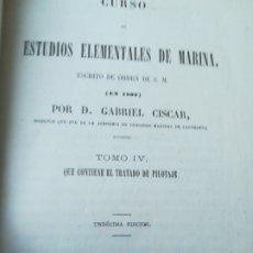 Libros antiguos: CURSO DE ESTUDIOS ELEMENTALES DE MARINA Y MANUAL DE CONSTRUCCIÓN Y MANIOBRAS DE LOS BUQUES DE VELA. Lote 190345865