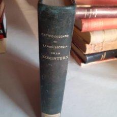 Livres anciens: LA VIDA SECRETA DE LA KOMINTERN. Lote 190362788