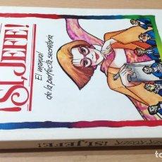 Libros antiguos: SI JEFE - EL MANUAL DE LA PERFECTA SECRETARIA - ROSER ROSER - DOLCE VITA/ TXT71-72 AB. Lote 190449297