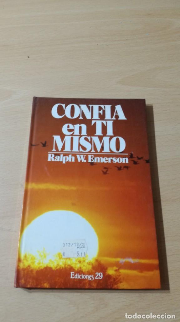 CONFIA EN TI MISMO - RALPH W EMERSON - EDICIONES 29/ TXT71-72 AB (Libros Antiguos, Raros y Curiosos - Pensamiento - Otros)