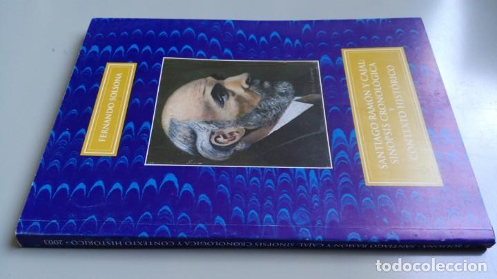 SANTIAGO RAMON Y CAJAL SINOPSIS CRONOLOGIA Y CONTEXTO HISTORICO - FERNANDO SOLSONA/ D303 (Libros Antiguos, Raros y Curiosos - Pensamiento - Otros)