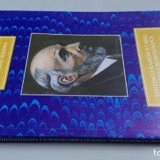 Libros antiguos: SANTIAGO RAMON Y CAJAL SINOPSIS CRONOLOGIA Y CONTEXTO HISTORICO - FERNANDO SOLSONA/ D303. Lote 190475617