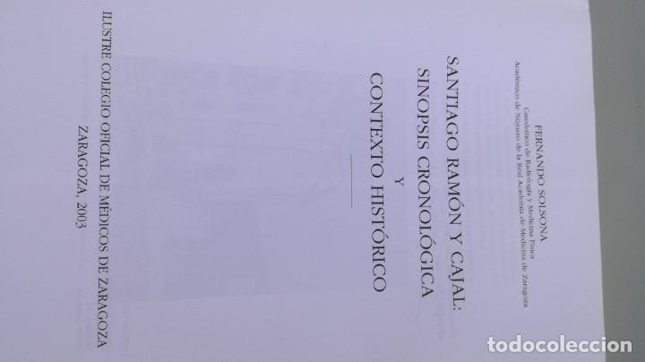Libros antiguos: SANTIAGO RAMON Y CAJAL SINOPSIS CRONOLOGIA Y CONTEXTO HISTORICO - FERNANDO SOLSONA/ D303 - Foto 5 - 190475617