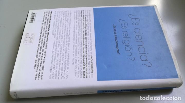 Libros antiguos: DISEÑO INTELIGENTE - WILLIAM A DEMBSKI - RESPUESTAS CUESTIONES MAS ESPINOSAS/ D303 - Foto 2 - 190475986