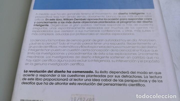 Libros antiguos: DISEÑO INTELIGENTE - WILLIAM A DEMBSKI - RESPUESTAS CUESTIONES MAS ESPINOSAS/ D303 - Foto 3 - 190475986