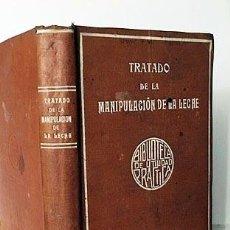 Libros antiguos: TRATADO PRÁCTICO DE LA MANIPULACIÓN DE LA LECHE. (1890) LECHE, CREMA, MANTECA Y QUESOS. . Lote 190524426