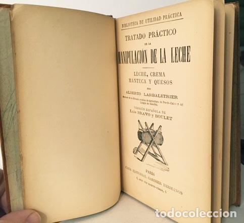 Libros antiguos: Tratado práctico de la manipulación de la leche. (1890) Leche, crema, manteca y quesos. - Foto 2 - 190524426