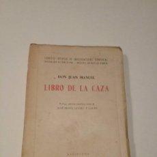 Libros antiguos: LIBRO DE LA CAZA. Lote 190541286