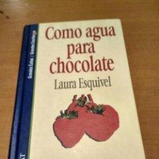 Libros antiguos: COMO AGUA PARA CHOCOLATE. Lote 190562398